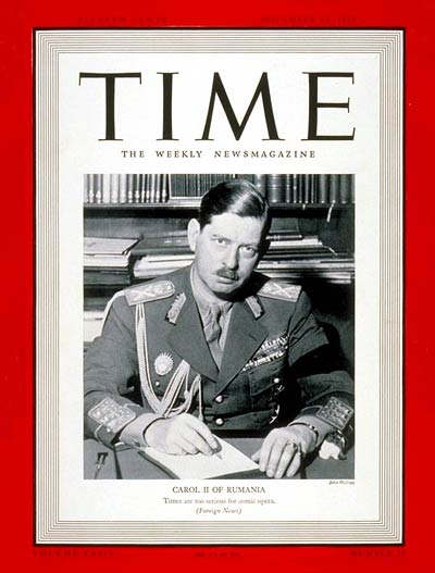 TIME Magazine Cover: King Carol II -- Nov. 13, 1939