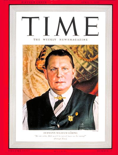 TIME Magazine Cover: Hermann Goring -- Apr. 1, 1940