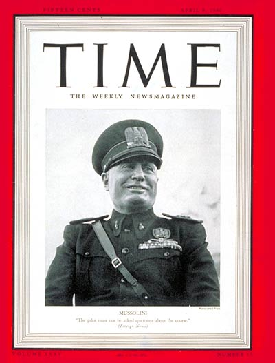TIME Magazine Cover: Benito Mussolini -- Apr. 8, 1940