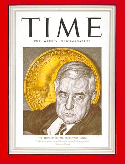TIME Magazine Cover: Jesse Jones -- Jan. 13, 1941