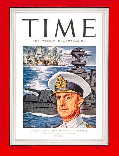 TIME Magazine Cover: Sir Andrew Cunningham -- Feb. 17, 1941