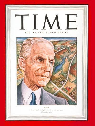 Time Magazine Cover Henry Ford Mar 17 1941 Henry