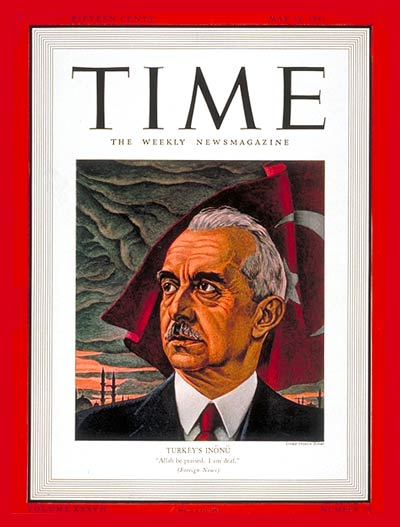 TIME Magazine Cover: Ismet Inonu -- May 19, 1941