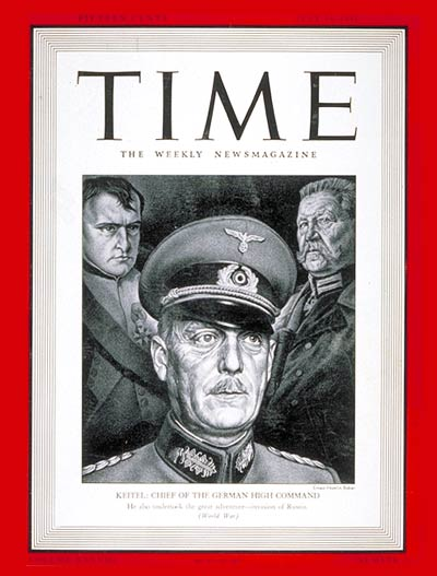 TIME Magazine Cover: General Wilhelm Keitel -- July 14, 1941