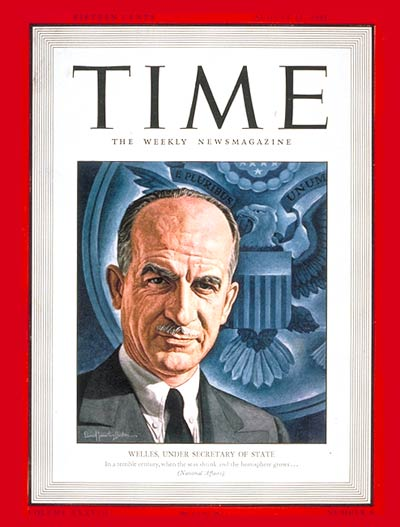 TIME Magazine Cover: Sumner Welles -- Aug. 11, 1941