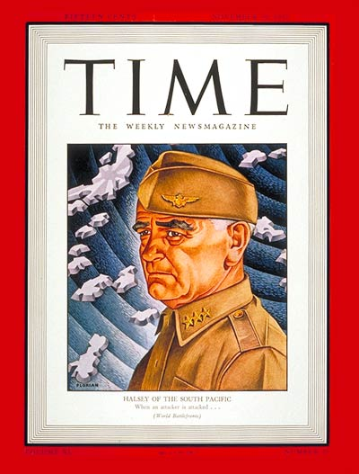 TIME Magazine Cover: Admiral William Halsey -- Nov. 30, 1942