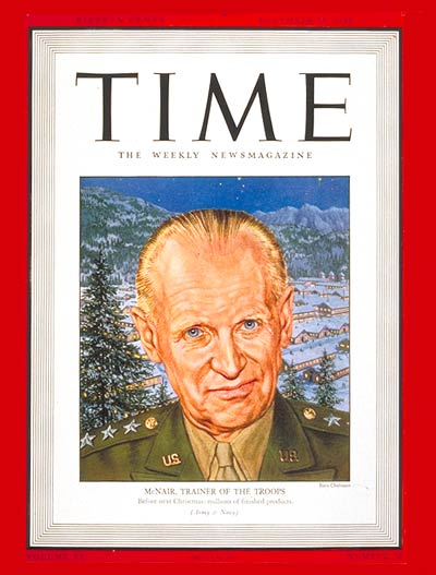 TIME Magazine Cover: Lt. General McNair -- Dec. 28, 1942