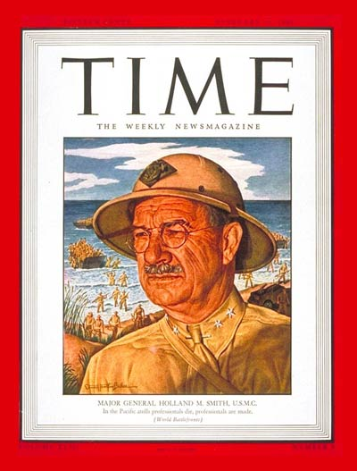 TIME Magazine Cover: Maj. Gen. Holland Smith -- Feb. 21, 1944