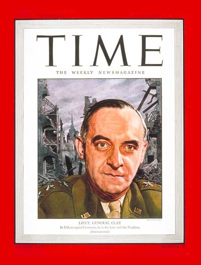 TIME Magazine Cover: Lt. General Lucius Clay -- June 25, 1945