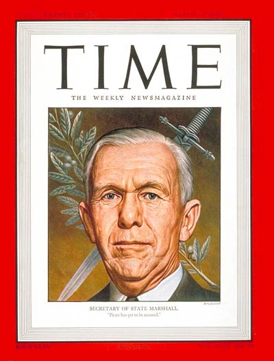 TIME Magazine Cover: George C. Marshall -- Mar. 10, 1947
