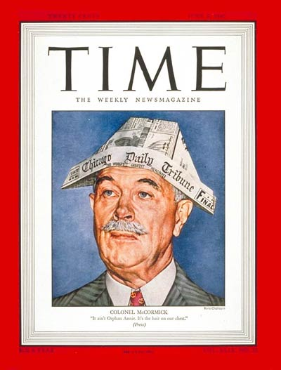 TIME Magazine Cover: Col. Robert McCormick -- June 9, 1947