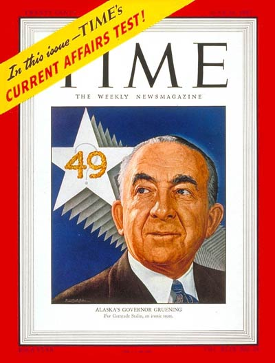 TIME Magazine Cover: Gov. Ernest Gruening -- June 16, 1947