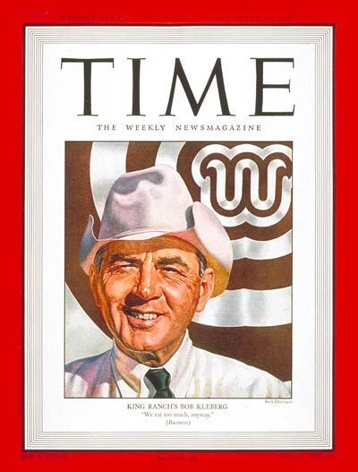 TIME Magazine Cover: Robert J. Kleberg, Jr. -- Dec. 15, 1947