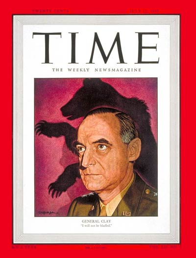 TIME Magazine Cover: General Lucius Clay -- July 12, 1948