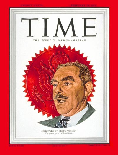 TIME Magazine Cover: Dean Acheson -- Feb. 28, 1949