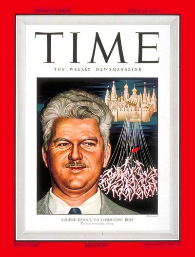 TIME Magazine Cover: Eugene Dennis -- Apr. 25, 1949