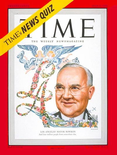 TIME Magazine Cover: Mayor Fletcher Bowron -- July 4, 1949