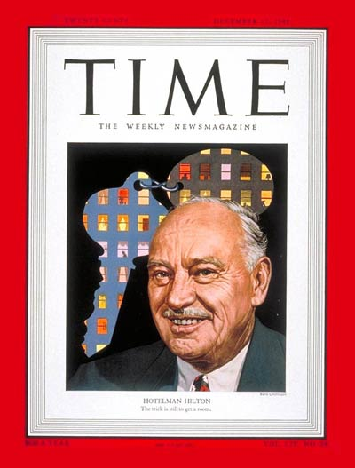 TIME Magazine Cover: Conrad N. Hilton -- Dec. 12, 1949