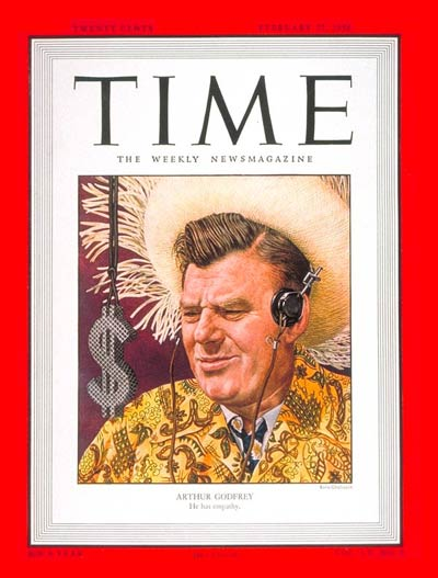 TIME Magazine Cover: Arthur Godfrey -- Feb. 27, 1950
