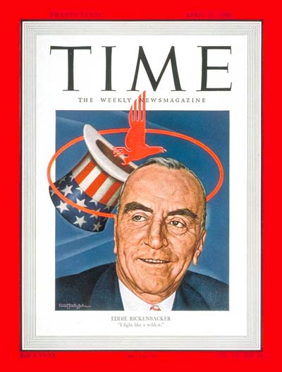 Fighter pilot Eddie Rickenbacker, president of Eastern Air Lines