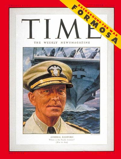 TIME Magazine Cover: Adm. Arthur Radford -- Sep. 11, 1950