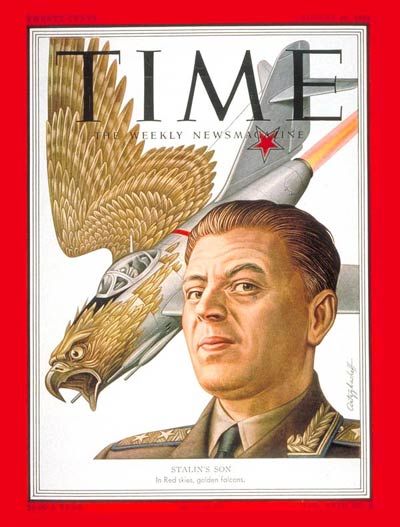 TIME Magazine Cover: Lt. Gen. Vasily Stalin -- Aug. 20, 1951