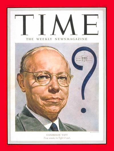 TIME Magazine Cover: Robert A. Taft -- June 2, 1952
