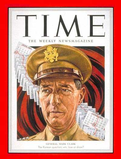 TIME Magazine Cover: General Mark W. Clark -- July 7, 1952