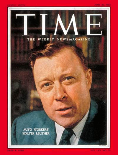 TIME Magazine Cover: Walter Reuther -- June 20, 1955