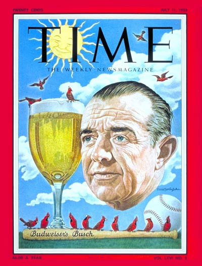TIME Magazine Cover: August Anheuser Busch Jr. -- July 11, 1955