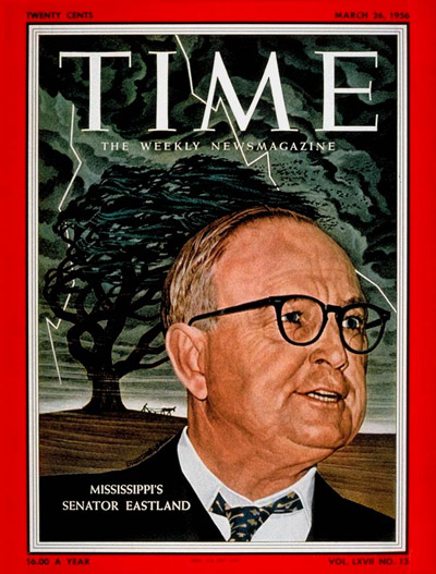 TIME Magazine Cover: Sen. James Eastland -- Mar. 26, 1956