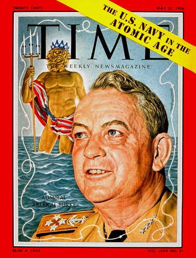 TIME Magazine Cover: Adm. Arleigh Burke -- May 21, 1956