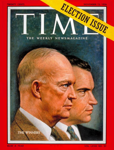 TIME Magazine Cover: Dwight Eisenhower & Richard Nixon -- Nov. 12, 1956