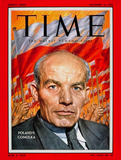 TIME Magazine Cover: Wladyslaw Gomulka -- Dec. 10, 1956