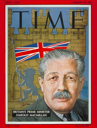 TIME Magazine Cover: Harold Macmillan -- Jan. 21, 1957