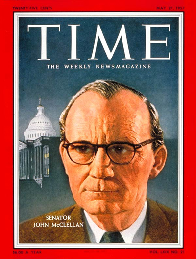 TIME Magazine Cover: Sen. John McClellan -- May 27, 1957