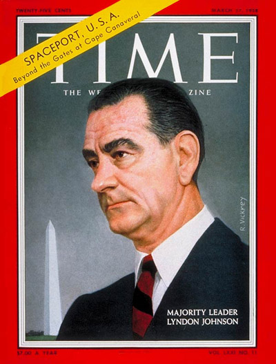 TIME Magazine Cover: Lyndon B. Johnson -- Mar. 17, 1958