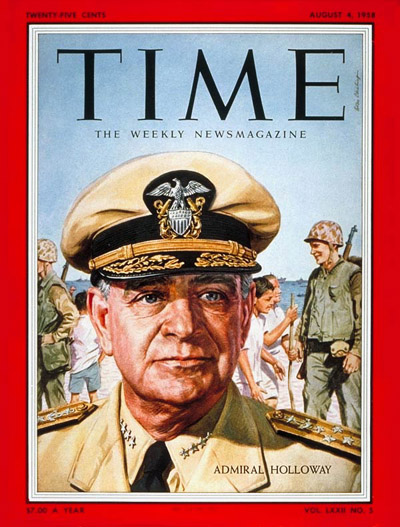 TIME Magazine Cover: Adm. James Holloway -- Aug. 4, 1958