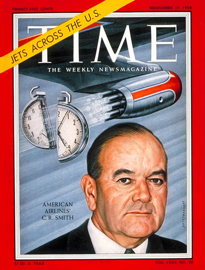 TIME Magazine Cover: C.R. Smith -- Nov. 17, 1958