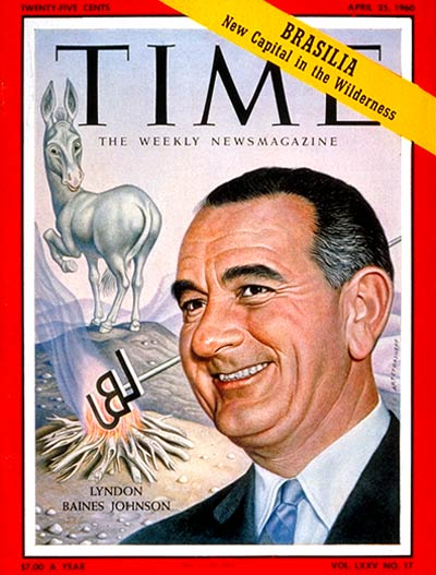 TIME Magazine Cover: Lyndon Baines Johnson -- Apr. 25, 1960