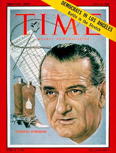 TIME Magazine Cover: Lyndon B. Johnson -- July 18, 1960
