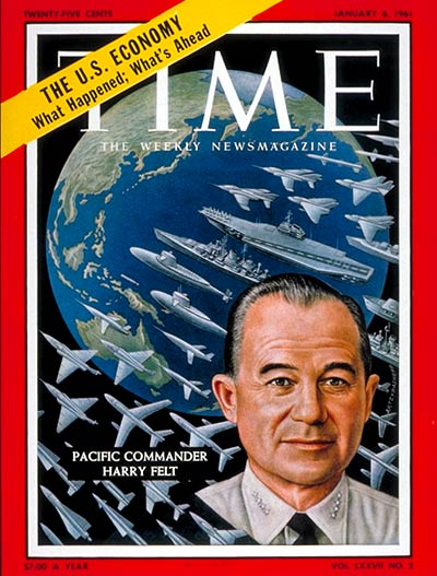 TIME Magazine Cover: Admiral Harry Felt -- Jan. 6, 1961