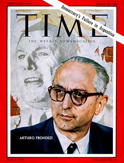 TIME Magazine Cover: Arturo Frondizi -- Mar. 30, 1962