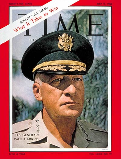 TIME Magazine Cover: General Paul Harkins -- May 11, 1962