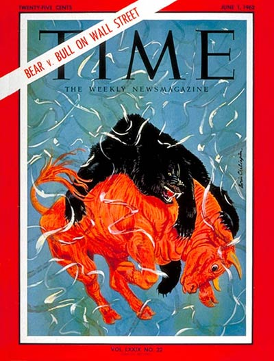 TIME Magazine Cover: Bear v. Bull -- June 1, 1962