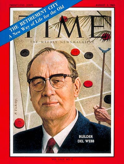 TIME Magazine Cover: Del Webb -- Aug. 3, 1962