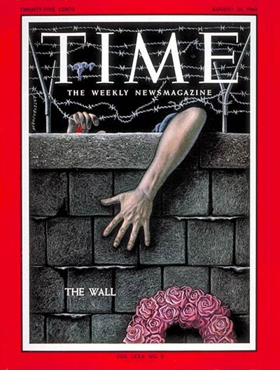 TIME Magazine Cover: Berlin Wall -- Aug. 31, 1962