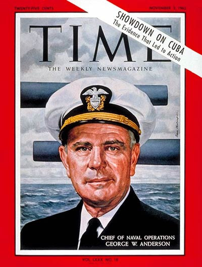 TIME Magazine Cover: Adm. George Anderson -- Nov. 2, 1962