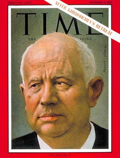 TIME Magazine Cover: Nikita Khrushchev -- Nov. 9, 1962