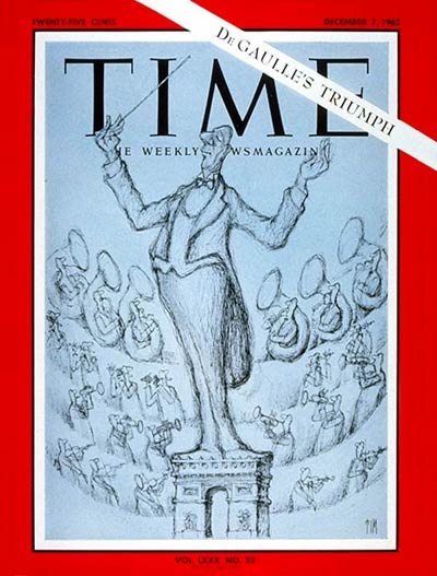 TIME Magazine Cover: Charles  de Gaulle -- Dec. 7, 1962